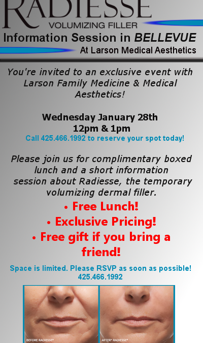 Got Lunch? Come have free lunch with us and learn about Radiesse!