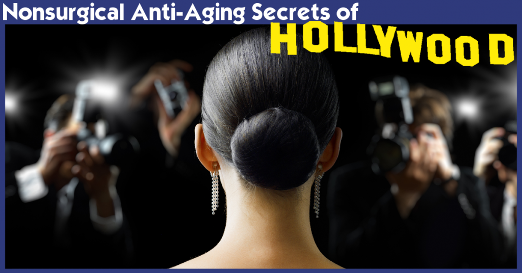 Nonsurgical Anti-Aging Secrets of Hollywood Event